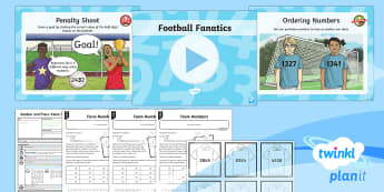 PlanIt Y4 Number and Place Value Order and Compare (1)  - number line, place value, digit, football themed, open ended, pair work