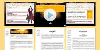 Gothic Vampire Fiction Lesson Pack - gothic, Vampire, Dracula, Carmilla, twilight