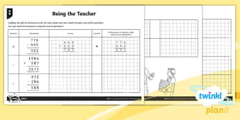 PlanIt Y4 Addition and Subtraction Being the Teacher Differentiated Home Learning Tasks - inverse, checking, estimation, check, column addition, column subtraction, formal written method