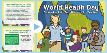 World Health Day Guidance for Teachers PowerPoint - CfE World Health Day April 7th, staff, training, powerpoint, depression, mental health,Scottish