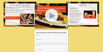 'Should We Stop Fast Food Chains Offering Larger Meals?' Debate Activity Pack - obesity, overweight, meals, food, upselling, form period, discussion, debate