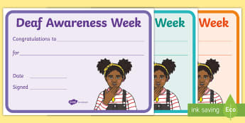 Deaf Awareness Week Certificates - bsl, ToD, teacher of the deaf, british sign language, ndcs, nzsl, auslan, asl