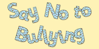 Say No to Bullying' Display Lettering - say no to bullying, bullying, bullying lettering, say no to bullying display letters, anti-bullying, pshe display, bullying