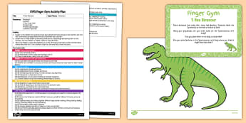 EYFS  T. Rex Dinosaur Finger Gym Plan and Resource Pack