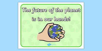 Eco And Recycling The Future of the Planet Display Poster - Eco and Recycling, environment, recycling, eco, display, banner, sign, poster, friendly, Eco school,  reuse, reduce, emission, Eco, recycle, paper, saving, turn off, lights, electricity, eco