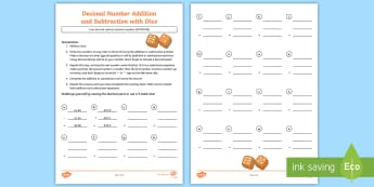 Decimal Number Addition and Subtraction with Dice Activity Sheet - ACMNA128, Year 6 Maths, worksheet, calculations, point, column, mental, written