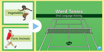 Word Tennis Oral Language Game PowerPoint - new language curriculum, vocabulary, games, activity, oral language, naming, nouns, lists