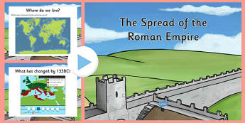 Spread of the Roman Empire PowerPoint - roman, roman empire