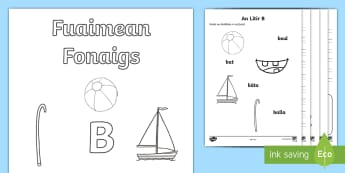 CfE- Gaelic- Fuaimean Fonaigs B Duilleagan-Obrach - Cfe, Early Level, First Level, Letters, Sounds, Phonics, Gaelic Sounds, Gaelic Alphabet,Scottish, wo