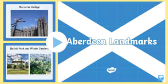 Aberdeen Landmarks PowerPoint - CfE Social Media Requests, people place and environment, Aberdeen, Scotland, Scottish cities, ,Scott