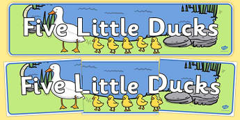 5 Little Ducks Display Banner - 5 Little Ducks, nursery rhyme, banner, rhyme, rhyming, nursery rhyme story, nursery rhymes, counting rhymes, taking away, subtraction, 5 Little Ducks resources, counting backwards, one less than