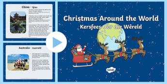 Christmas around the World PowerPoint English/Afrikaans - December, facts, traditions, places, countries, feite, lande, EAL