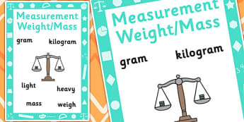 Key Stage 1 Measurement Weight and Mass Poster - Weight, Mass, Display, measurement, weight, mass, gram, kilogram, light, heavy, weigh