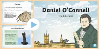 Daniel O\'Connell PowerPoint - Daniel O'Connell, history, emancipation, politics, repeal, famous irish people, violence, ,Irish