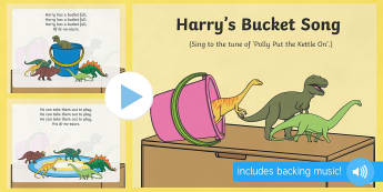 Harry's Bucket Song PowerPoint - Harry and the Bucketful of Dinosaurs, Ian Whybrow, singing, song time, PowerPoint, dinosaurs