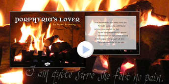 Porphyrias Lover by Robert Browning Poem PowerPoint - porphyrias, robert browning