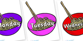 Days of the Week on Chinese Noodles - Days of the Week, Weeks poster, week, display, poster, frieze, Days, Day, Monday, Tuesday, Wednesday, Thursday, Friday, Saturday, Sunday
