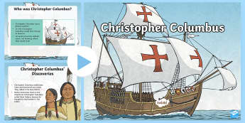 The Life of Christopher Columbus PowerPoint - Christopher Columbus, Columbus, Explorers, America, Columbus Day