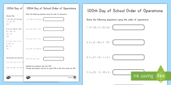 100th Day of School Order of Operations Activity Sheet - 100th Day of School , order of operations, bodmas, 0-100