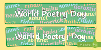 World Poetry Day Display Banner - World Poetry Day 21st March, Banners, display, events, poetry, language, literacy, english, poems, l