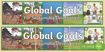 Global Goals  Display Banner  - UNICEF, Learning for Sustainability, Eco Schools, Green Flag, Sustainable Development,Scottish