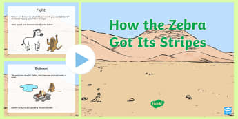 How the Zebra Got Its Stripes Story PowerPoint