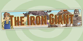 The Iron Giant Display Banner - iron giant, stories, superheroes