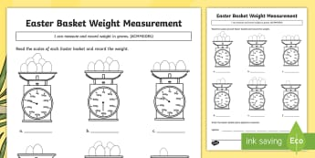 Easter Basket Weight Measuring Activity Sheet - Australia Easter Maths, Easter, Australia, mathematics, ACMMG084, measurement, year 4, measure mass,