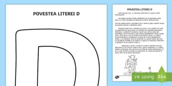 Litera D Poveste - clasa pregătitoare, poveste, povestea literelor, litere, d, povestea literei d, comunicare în limb