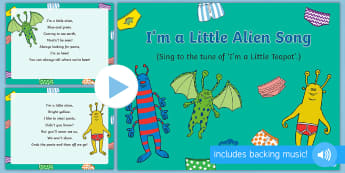 I'm a Little Alien Song PowerPoint to Support Teaching on Aliens Love Underpants  - EYFS, Early Years, Aliens Love Underpants, Claire Freedman, space, aliens.