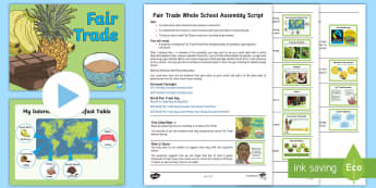 Fair Trade Whole School Assembly Pack -  Fair trade, fairtrade, Fairtrade, Fairtrade Day, fair trade day, Fair Trade Day, 13th May, where fo