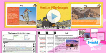 PlanIt - RE Year 4 - Pilgrimages Lesson 4: Muslim Pilgrimages Lesson Pack - Pilgrimage, Islam, Muslims, Hajj, Kabbah, Mecca, RE, religion, religious, education, pilgrims, prayi