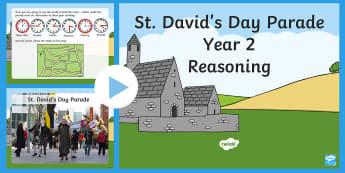 St David's Day Parade Year 2 Reasoning PowerPoint - Dewi Sant, St David's Day, St David, Saint David, Numeracy, Reasoning, Curriculum Cymreig, time, mo