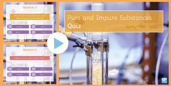 Pure and Impure Quiz PowerPoint - PowerPoint Quiz, Pure, Impure, Element, Compound, Mixture, Solution, Solvent, Solute