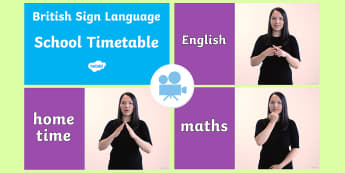 School Timetable British Sign Language (BSL) Video - bsl, british sign language, deaf, deaf education, school signs, hearing impaired, sign language reso