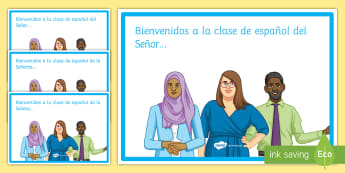 Welcome to the Classroom Editable Display Posters Spanish - classroom, organisation, display, sign, door, mr, miss, mrs, spanish