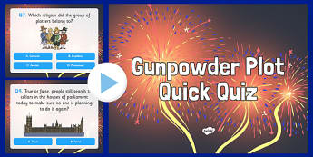 Gunpowder Plot Quiz PowerPoint - bonfire night, fireworks, quiz