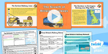 History: The Railways: The Growth of Britain's Railways LKS2 Lesson Pack 3