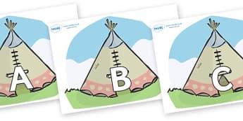 A-Z Alphabet on Tipis - A-Z, A4, display, Alphabet frieze, Display letters, Letter posters, A-Z letters, Alphabet flashcards