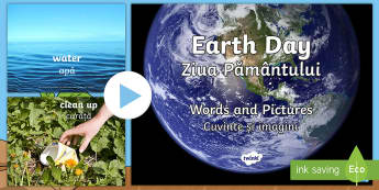 Earth Day Words and Pictures PowerPoint English/Romanian - Earth Day, Words, pictures, reduce, reuse, recycle, water, trees, planet, Earth, vocabulary, world ,