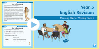 Year 5 English Revision Morning Starter Weekly PowerPoint Pack 6 - comprehension, summarise, word class, word family, think and write