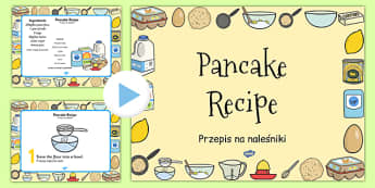 Pancake Recipe PowerPoint Polish Translation - Polish, pancake, pancake day, recipe, cooking