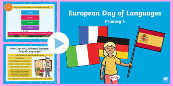 European Day of Languages Primary 4 PowerPoint - DL, MFL, europe, foreign, 26th September, quiz,Scottish