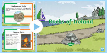 Rocks of Ireland PowerPoint - ROI The World Around Us: Rocks of Ireland, rocks, geology, 4th class, 5th class, 6th class, fourth c
