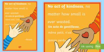 No Act of Kindness A2 Display Poster English/French - No Act of Kindness Motivational Poster, motivational poster, kindess, EAL French,French-translation