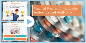 Required Practical Investigation Antiseptics and Antibiotics Quiz PowerPoint  - PowerPoint Quiz, Antiseptic, Antibiotic, Zone of Inhibition, Agar, Nutrient Medium, Sterile, Bacteri