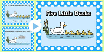 5 Little Ducks PowerPoint - 5 little ducks, nursery rhymes, nursery rhyme powerpoint, 5 little ducks nursery rhyme powerpoint, rhyme, song