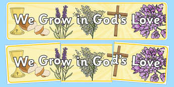We Grow In God's Love Display Banner - we grow in gods love, display banner, display, banner, grow, god, love