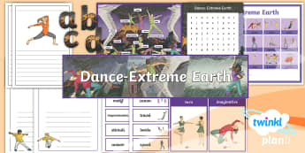 PlanIt PE Year 3 Dance Extreme Earth Additional Resources - posters, display, activity sheets, classroom, ks2, indoor