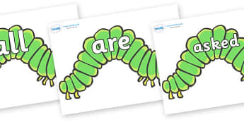 Tricky Words on Hungry Caterpillars to Support Teaching on The Very Hungry Caterpillar - Tricky words, DfES Letters and Sounds, Letters and sounds, display, words